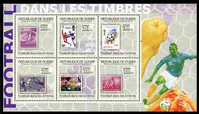 Guinea - Conakry 2009 Stamp on Stamp - Football perf sheetlet containing 6 values unmounted mint Michel 7079-84