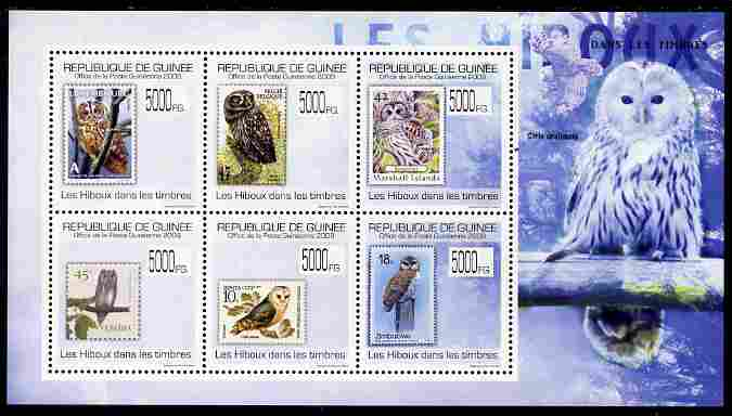 Guinea - Conakry 2009 Stamp on Stamp - Owls perf sheetlet containing 6 values unmounted mint Michel 7037-42