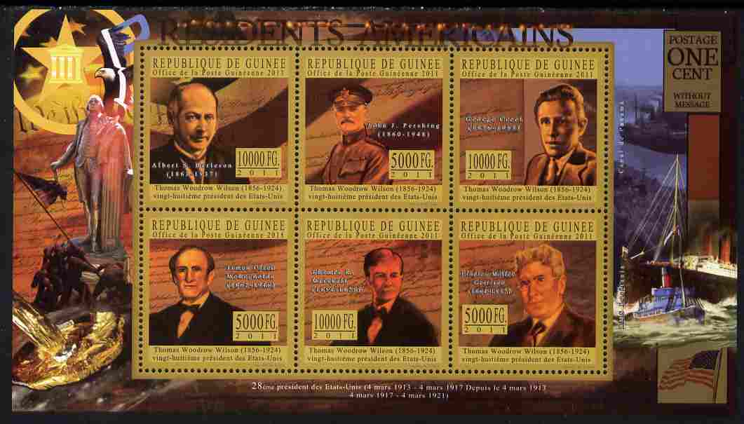 Guinea - Conakry 2010-11 Presidents of the USA #28 - Woodrow Wilson perf sheetlet containing 6 values unmounted mint