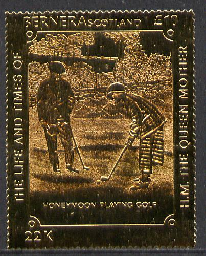 Bernera 1985 Life & Times of HM Queen Mother (Playing Golf) \A310 value embossed in 22 carat gold foil unmounted mint