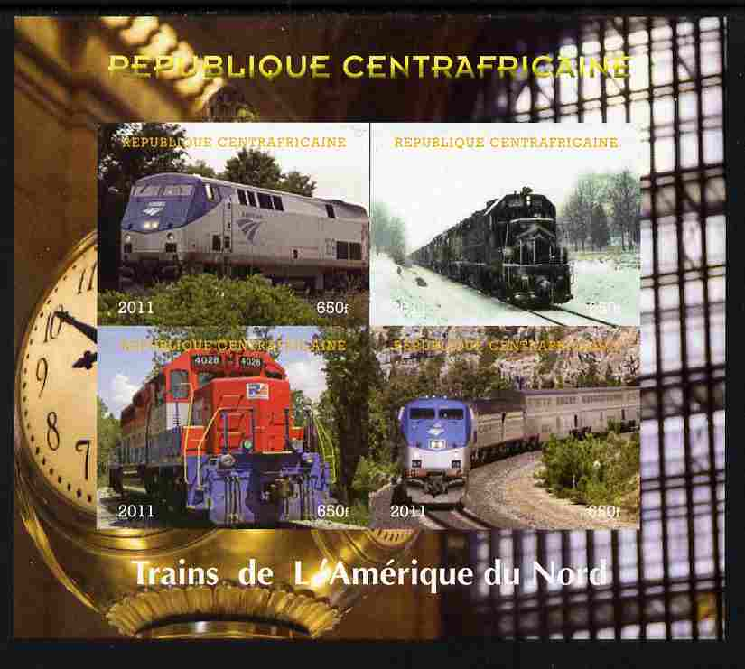 Central African Republic 2011 Railways - Trains of North America imperf sheetlet containing 4 values unmounted mint. Note this item is privately produced and is offered purely on its thematic appeal