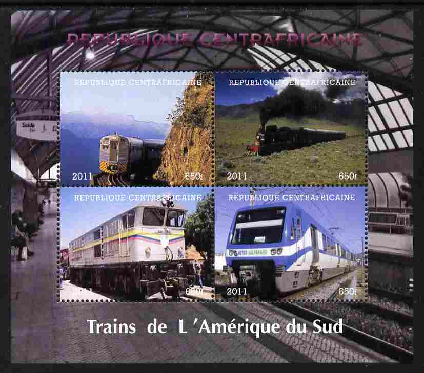 Central African Republic 2011 Railways - Trains of South America perf sheetlet containing 4 values unmounted mint. Note this item is privately produced and is offered pur...