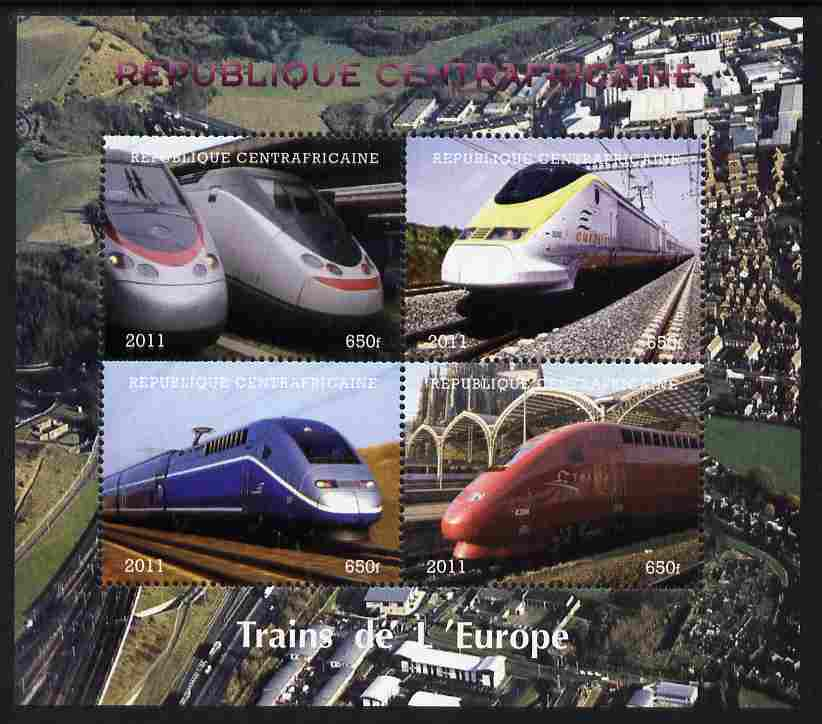 Central African Republic 2011 Railways - Trains of Europe perf sheetlet containing 4 values unmounted mint. Note this item is privately produced and is offered purely on its thematic appeal