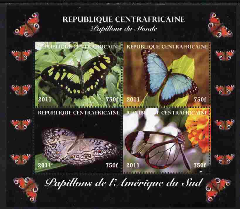 Central African Republic 2011 Butterflies of the World - South America perf sheetlet containing 4 values unmounted mint. Note this item is privately produced and is offer...