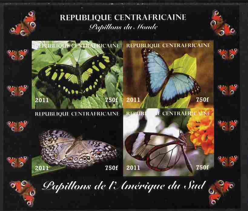 Central African Republic 2011 Butterflies of the World - South America imperf sheetlet containing 4 values unmounted mint. Note this item is privately produced and is offered purely on its thematic appeal, it has no postal validity