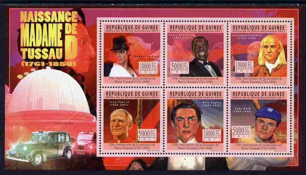 Guinea - Conakry 2011 250th Birth Anniversary of Madame Tussaud perf sheetlet containing 6 values unmounted mint