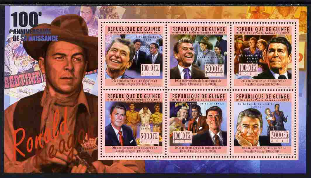 Guinea - Conakry 2011 Birth Centenary of Ronald Reagan perf sheetlet containing 6 values unmounted mint