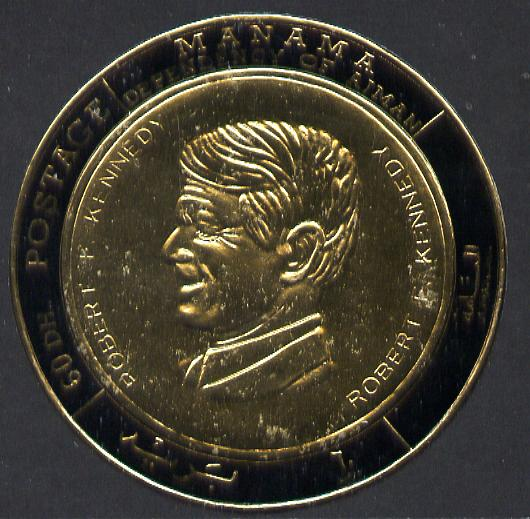 Manama 1970 Heroes of Humanity (Robert Kennedy) imperf gold foil (coin shaped) unmounted mint Mi 237