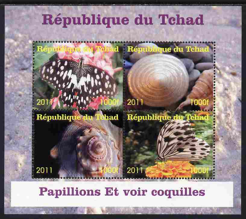 Chad 2011 Shells & Butterflies perf sheetlet containing 4 values unmounted mint. Note this item is privately produced and is offered purely on its thematic appeal