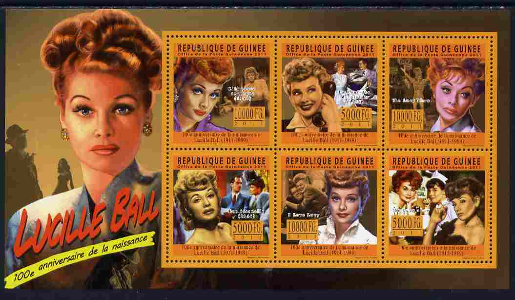 Guinea - Conakry 2011 Birth Centenary of Lucille Ball perf sheetlet containing 6 values unmounted mint Michel 8404-09