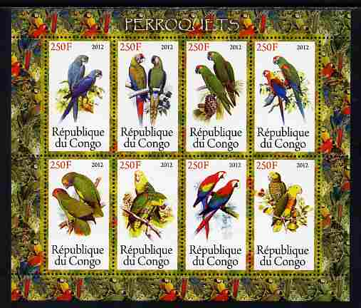 Congo 2012 Parrots perf sheetlet containing 8 values unmounted mint