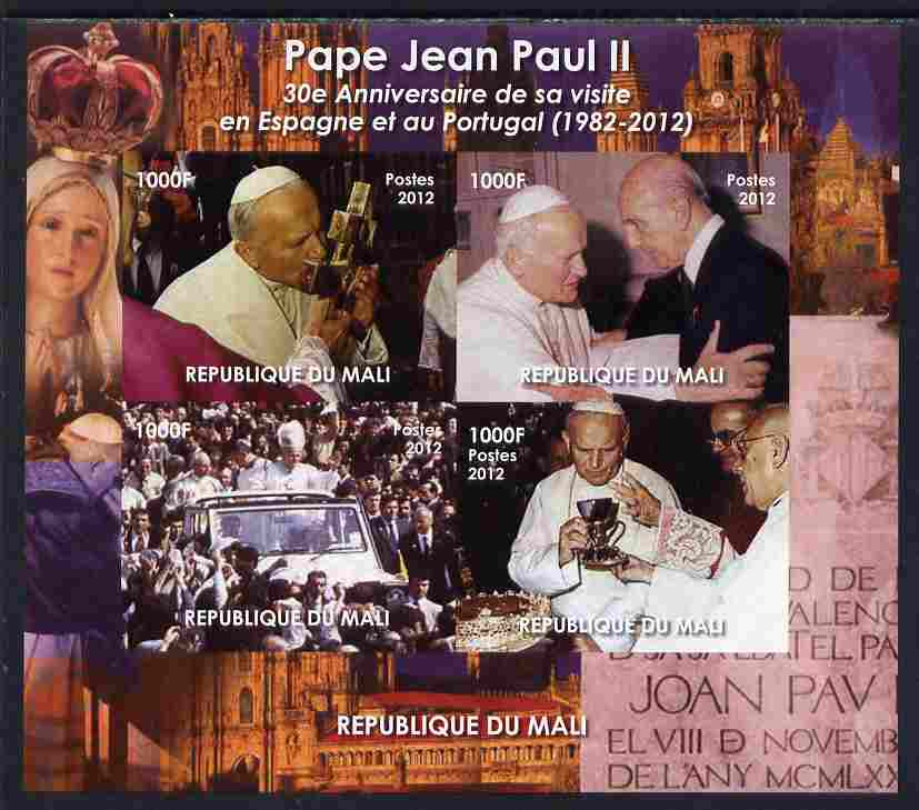 Mali 2012 Pope John Paul II 30th Anniversary of his visit to Spain & Portugal imperf sheetlet containing 4 values, unmounted mint. Note this item is privately produced and is offered purely on its thematic appeal, it has no postal validity, stamps on personalities, stamps on pope, stamps on popes