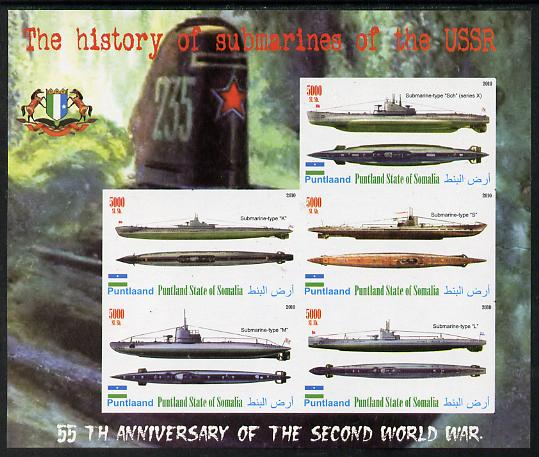 Puntland State of Somalia 2010 55th Anniversary of Second World War - Russian Submarines imperf sheetlet containing 6 values unmounted mint