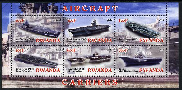 Rwanda 2012 Aircraft Carriers #1 perf sheetlet containing 6 values unmounted mint