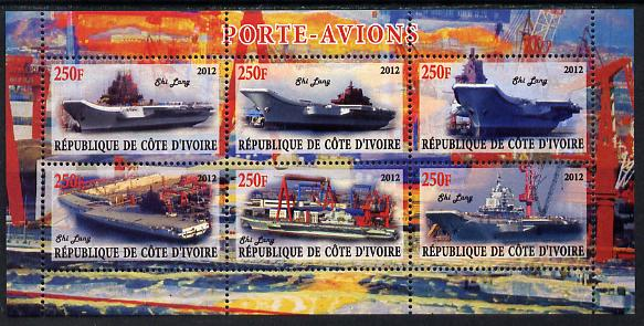 Ivory Coast 2012 Aircraft Carriers #1 perf sheetlet containing 6 values unmounted mint