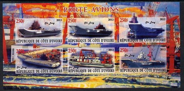 Ivory Coast 2012 Aircraft Carriers #1 imperf sheetlet containing 6 values unmounted mint