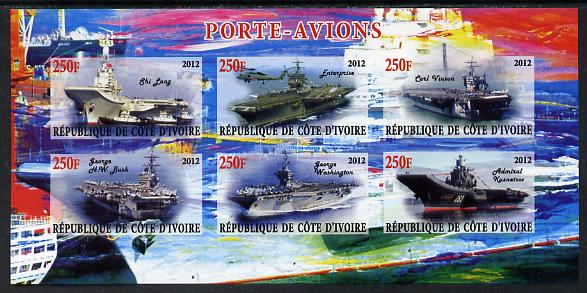 Ivory Coast 2012 Aircraft Carriers #2 imperf sheetlet containing 6 values unmounted mint