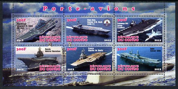 Congo 2012 Aircraft Carriers #1 perf sheetlet containing 6 values unmounted mint