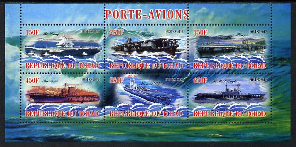 Chad 2012 Aircraft Carriers #1 perf sheetlet containing 6 values unmounted mint