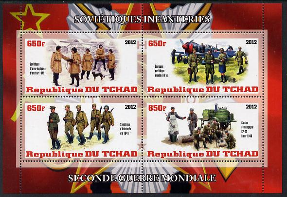 Chad 2012 Second World War - Soviet Infantry perf sheetlet containing 4 values unmounted mint