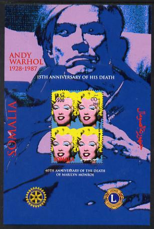 Somalia 2002 40th Death Anniversary of Marilyn Monroe & 15th Death Anniversary of Andy Warhol perf m/sheet with Rotary & Lions Int Logos unmounted mint. Note this item is privately produced and is offered purely on its thematic appeal