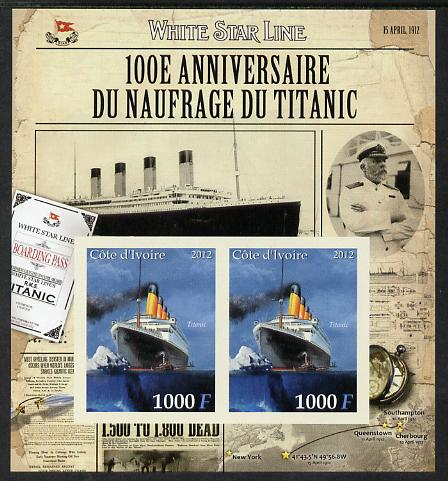Ivory Coast 2012 The Titanic imperf sheetlet containing 2 values unmounted mint