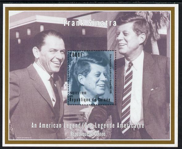 Guinea - Conakry 1998 35th Anniversary of Death of John Kennedy (with Frank Sinatra) perf m/sheet unmounted mint. Note this item is privately produced and is offered pure...
