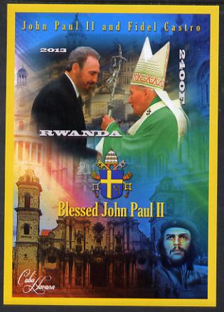 Rwanda 2013 Pope John Paul with Fidel Castro imperf deluxe sheet containing 1 value unmounted mint