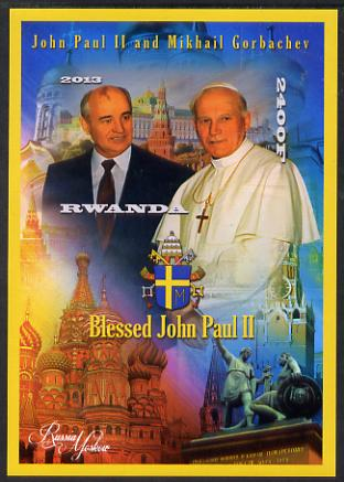 Rwanda 2013 Pope John Paul with Mikhail Gorbachev imperf deluxe sheet containing 1 value unmounted mint