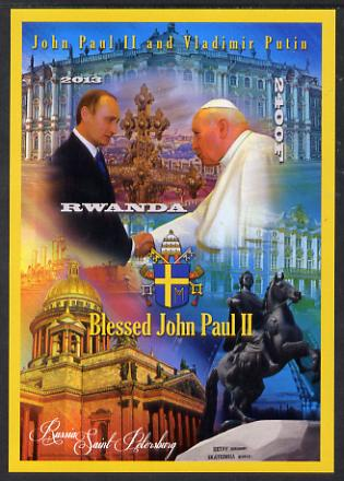 Rwanda 2013 Pope John Paul with Vladimir Putin imperf deluxe sheet containing 1 value unmounted mint