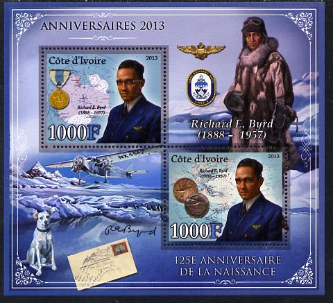 Ivory Coast 2013 Anniversaries - 125th Birth Anniversary of Richard Byrd perf sheetlet containing 2 values unmounted mint