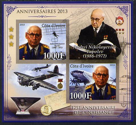 Ivory Coast 2013 Anniversaries - 125th Birth Anniversary of Andrei Tupolev imperf sheetlet containing 2 values unmounted mint