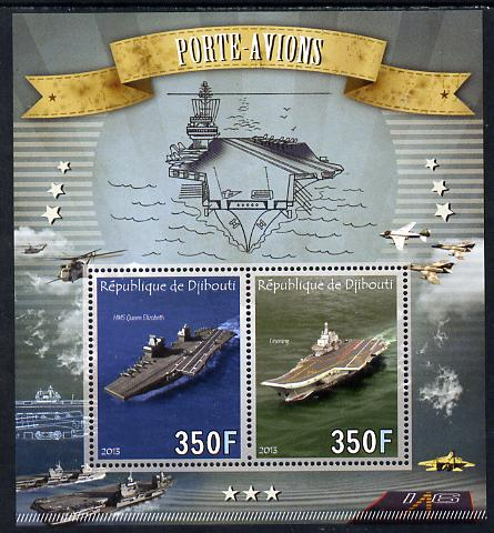 Djibouti 2013 Aircraft Carriers perf sheetlet containing two values unmounted mint