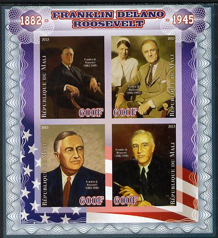 Mali 2013 Franklin D Roosevelt imperf sheetlet containing four values unmounted mint