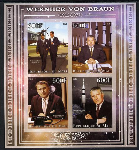 Mali 2013 Werner Von Braun imperf sheetlet containing four values unmounted mint