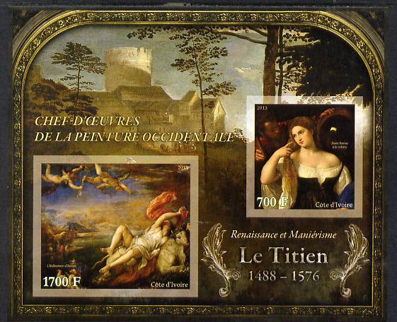 Ivory Coast 2013 Art Masterpieces from the Western World - Renaissance & Mannerism - Titian imperf sheetlet containing 2 values unmounted mint
