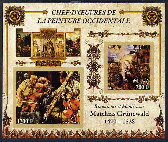 Ivory Coast 2013 Art Masterpieces from the Western World - Renaissance & Mannerism - Matthias Grunewald imperf sheetlet containing 2 values unmounted mint