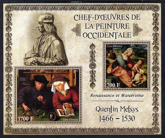 Ivory Coast 2013 Art Masterpieces from the Western World - Renaissance & Mannerism - Quentin Metsys perf sheetlet containing 2 values unmounted mint