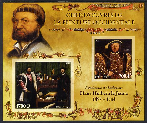 Ivory Coast 2013 Art Masterpieces from the Western World - Renaissance & Mannerism - Hans Holbein imperf sheetlet containing 2 values unmounted mint