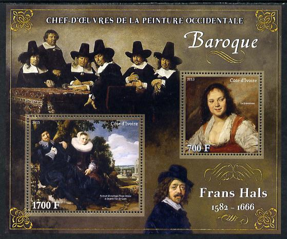 Ivory Coast 2013 Art Masterpieces from the Western World - Baroque Period - Frans Hals perf sheetlet containing 2 values unmounted mint