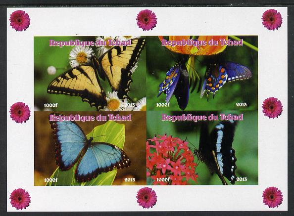 Chad 2013 Butterflies #05 imperf sheetlet containing 4 vals unmounted mint. Note this item is privately produced and is offered purely on its thematic appeal.