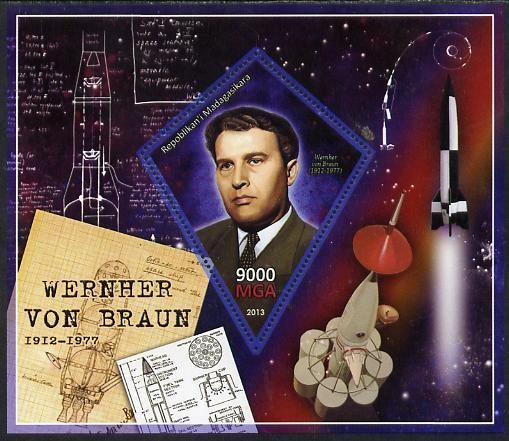Madagascar 2013 Wernher von Braun (rocket engineer) perf deluxe sheet containing one diamond shaped value unmounted mint