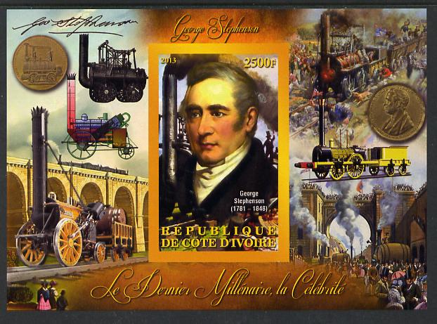 Ivory Coast 2013 Celebrities of the last Millennium - George Stephenson imperf deluxe sheet containing one rectangular value unmounted mint