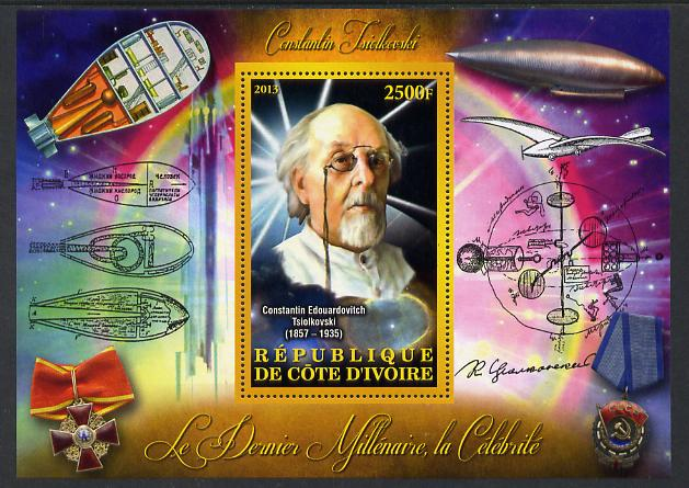 Ivory Coast 2013 Celebrities of the last Millennium - Konstantin Tsiolkovsky (rocket engineer) perf deluxe sheet containing one rectangular value unmounted mint