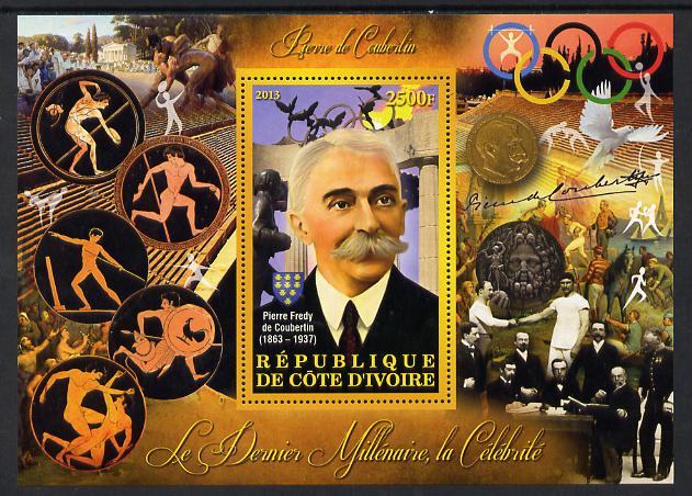 Ivory Coast 2013 Celebrities of the last Millennium - Pierre de Coubertin perf deluxe sheet containing one rectangular value unmounted mint