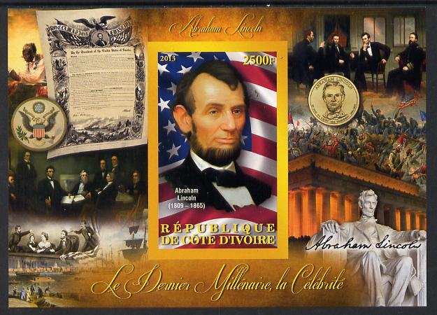 Ivory Coast 2013 Celebrities of the last Millennium - Abraham Lincoln imperf deluxe sheet containing one rectangular value unmounted mint
