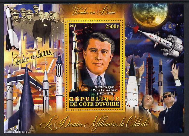 Ivory Coast 2013 Celebrities of the last Millennium - Wernher von Braun (rocket engineer) perf deluxe sheet containing one rectangular value unmounted mint