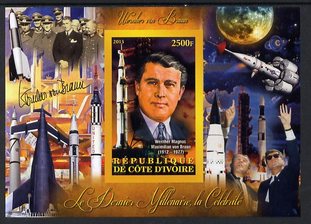 Ivory Coast 2013 Celebrities of the last Millennium - Wernher von Braun (rocket engineer) imperf deluxe sheet containing one rectangular value unmounted mint