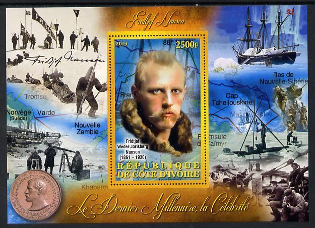 Ivory Coast 2013 Celebrities of the last Millennium - Fridtjof Nansen perf deluxe sheet containing one rectangular value unmounted mint