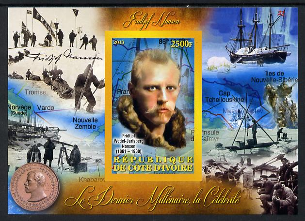 Ivory Coast 2013 Celebrities of the last Millennium - Fridtjof Nansen imperf deluxe sheet containing one rectangular value unmounted mint